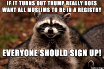 A year ago Trump said all Muslims should be registered While I doubt he would ever do that just in case he tries it