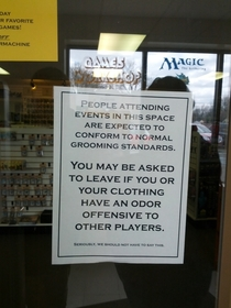 Actual notice outside of a hobby store where Magic The Gathering tournaments are held