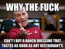 After eventually trying every ranch dressing at the grocery store