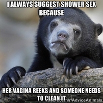 After finding out from her girlfriends that she doesnt clean because why do you need to She even thinks I have a fetish