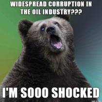 After hearing about the many thousands of e-mails proving widespread corruption in the oil industry