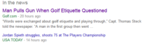 After reading the first golf headline I interpreted the second with a completely different meaning