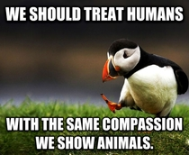 After seeing two threads hating on the homeless I think this needs to be said
