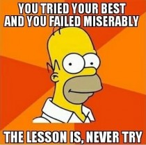 After several failed posts and deleted accounts I should take Homers advice