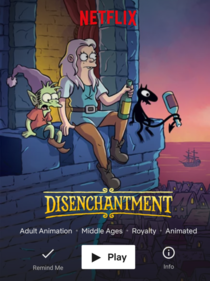 Ahh Disenchantment Or as it is known in my house Past-o-rama