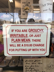 An actual sign at an ice cream shop I visited I asked if they were serious about it They are