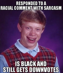 As a black redditor this happens quite often