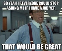 As a college student who has been looking for a summer job for over a month now without success