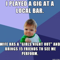 As a musician with a supportive wife