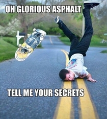 As a newbie skater The secrets must be told