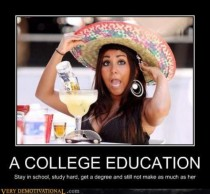 As a recent college graduate this truth has never been more apparent