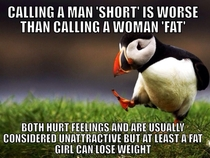 As a shorter man in a family of overweight women