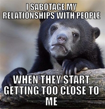 As a voluntary loner this is a hard habit to break