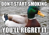 As an ex-smoker I cant stress this enough