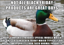 As someone who worked retail for quite some time keep this in mind for black Friday