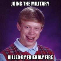 bad luck brian joins army