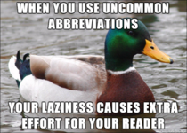 Be mindful of abbreviations