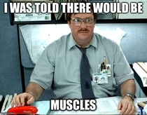 Been going to the gym every day for  months