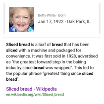 Betty White jokes about being older than sliced bread and she is