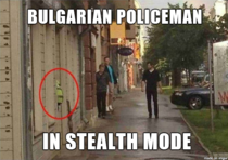 Bulgarian policeman in stealth mode