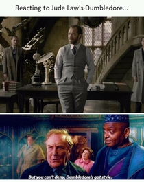 But you cant deny Dumbledores got style