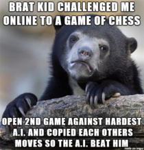 Called out a kid who was cheating in an online game today He got pissed and said he would kick my ass in chess because he always wins in school Thought I would teach him a lesson