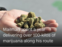 Cannabis dealer spends a year delivering mail along his route