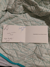 Card congratulating me for my first year of service it was my th signed Happy Birthday it was not my birthday