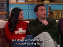 Chandler Bing on Bambis mom