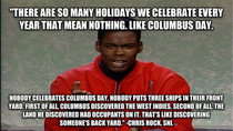 Chris Rock on Columbus Day