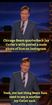 Conan roasts Chicago Bears quarterback Jay Cutler