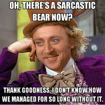 Condescending Wonka is not amused