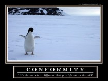 Conformity- The Demotivational poster from How I Met Your Mother