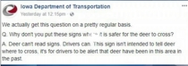 Deer Cant Read Iowa DOT has to remind drivers that Deer Crossing signs are for the drivers not the deer