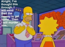 Definitely one of my favourite Simpsons episodes and lines in the show