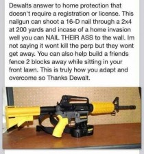 Dewalt tool company has an answer to the governments takeover of the nd Amendment