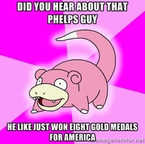 Did you hear about that Phelps guy