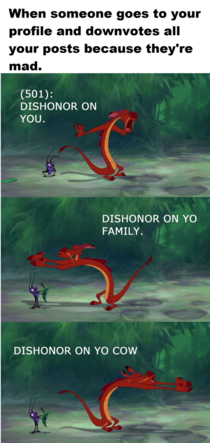 Dishonor on your nonexistent life