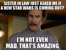 Disney has no power over my sister in law She honestly knows nothing about Star Wars