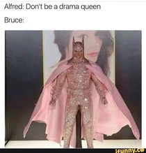 Dont be a drama queen