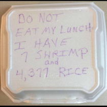 Dont eat my lunch