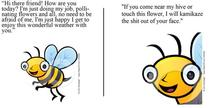Dont let the bee propaganda fool you