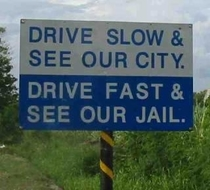 Drive Slow Otherwise