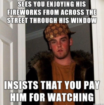 Drunk Scumbag Neighbor on th of July