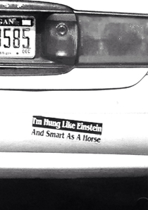 Easily the best bumper sticker Ive ever seen