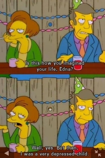 Edna had a couple of absolute gems during the Simpsons golden years