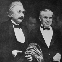 Einstein after meeting Chaplin in  What I most admire about your art is your universality You dont say a word yet the world understands you Chaplin True But your glory is even greater The whole world admires you even though they dont understand a word of