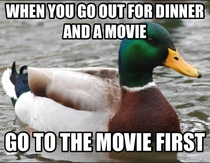 Especially if its a first date youll have something to talk about after