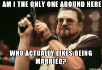 Every thread on marriage seems to be filled with very negative comments