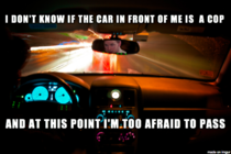 Every time Im driving on the highway at night